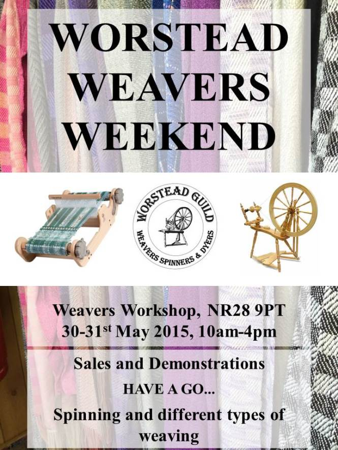 Worstead weavers weekend poster 2015 (2)